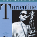 The Best Of Stanley Turrentine/Stanley Turrentine