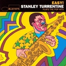Easy: Stanley Turrentine Plays The Pop Hits/Stanley Turrentine