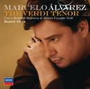 ザ・ヴェルディ・テノール/Marcelo Alvarez, Orchestra Sinfonica di Milano Giuseppe Verdi, Daniel Oren