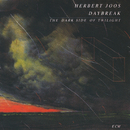 Daybreak - The Dark Side Of Twilight/Herbert Joos