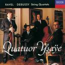 ラヴェル&ドビュッシー:弦楽四重奏曲/Quatuor Ysaÿe