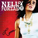 セイ・イット・ライト/Nelly Furtado