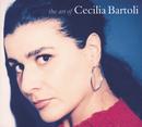 Cecilia Bartoli - The Art of Cecilia Bartoli/Cecilia Bartoli
