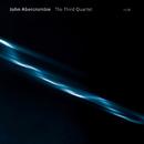 The Third Quartet/John Abercrombie