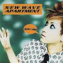 New Wave Apartment/Stray