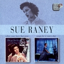 When Your Lover Has Gone/Songs For A Raney Day/Sue Raney
