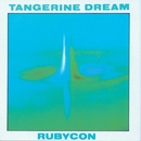 Rubycon/Tangerine Dream