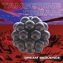 Dream Sequence/Tangerine Dream