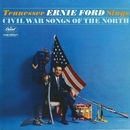 Sings Civil War Songs Of The North/Tennessee Ernie Ford
