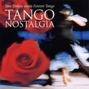 タンゴ・ノスタルジア/葉加瀬太郎 meets FOREVER TANGO