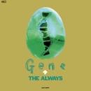 GENE (ジーン)/THE ALWAYS
