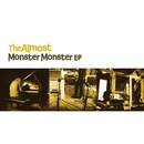 Monster Monster EP/The Almost