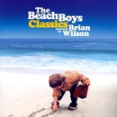 The Beach Boys Classics...Selected By Brian Wilson/ザ・ビーチ・ボーイズ