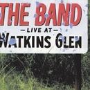 Live At Watkins Glen/The Band