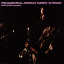 In Person/Cannonball Adderley Quintet