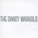 Dandys Rule Ok/The Dandy Warhols