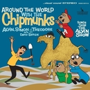Around The World With The Chipmunks/Alvin And The Chipmunks