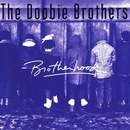 Brotherhood/The Doobie Brothers