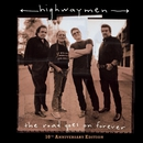 The Road Goes On Forever/The Highwaymen