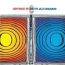 Lighthouse '68 (Remastered)/The Jazz Crusaders