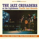 The Jazz Crusaders At The Lighthouse/The Jazz Crusaders