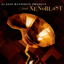 Xenoblast/The Jazz Mandolin Project