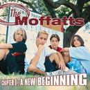 Chapter 1: A New Beginning/The Moffatts