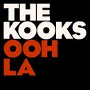 Ooh La/The Kooks