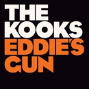 Eddie's Gun/The Kooks