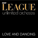 Love And Dancing/League Unlimited Orchestra