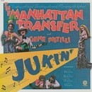 Jukin' (feat. Gene Pistilli)/The Manhattan Transfer