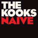 Naïve/The Kooks