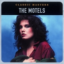 Classic Masters/The Motels