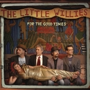 For The Good Times/The Little Willies