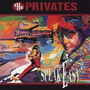 Speak Easy/THE PRIVATES