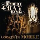 Cookin' In Mobile/The Robert Cray Band