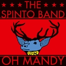 Oh Mandy/The Spinto Band