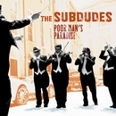 Poor Man's Paradise/The Subdudes