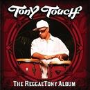 The Reggaetony Album/Tony Touch