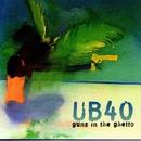 Guns In The Ghetto/UB40