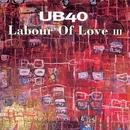 Labour Of Love III/UB40