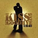 Kiss And Say Goodbye (2 Track)/UB40