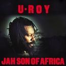 Jah Son Of Africa/U-Roy