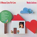 A Woman Lives For Love/Wanda Jackson