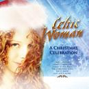 A Christmas Celebration/Celtic Woman