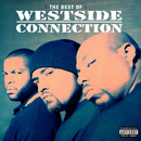 The Best Of Westside Connection/Westside Connection