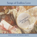 Somewhere In Time (Songs Of Endless Love)/Wayne Gratz