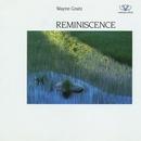 Reminiscence/Wayne Gratz