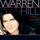 Love Songs/Warren Hill