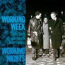 Working Nights/Working Week
